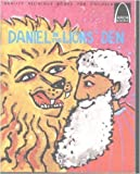 Daniel in the Lions Den:  Daniel 6 for Children