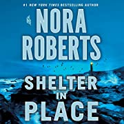 Shelter in Place por Nora Roberts