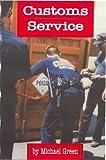 Customs Service, Michael Green, 1560657561