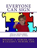 Everyone Can Sign, Michael Hubler and Lillian Hubler, 1492762849