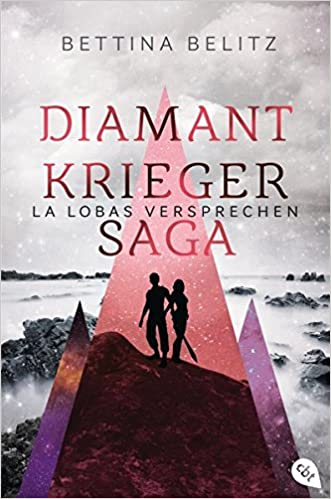 https://www.amazon.de/Die-Diamantkrieger-Saga-Lobas-Versprechen-Diamantenkrieger-Saga/dp/357016425X/ref=sr_1_1?ie=UTF8&qid=1485902053&sr=8-1&keywords=la+lobas+versprechen