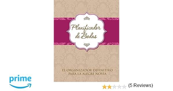 Planificador de Bodas El Organizador Definitivo Para La ...