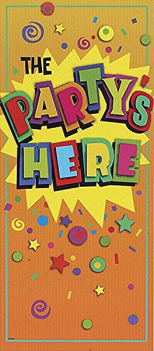 Partys Here Sign Banner (Plastic The Party's Here Door Poster, 60