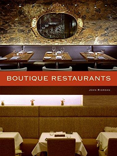 Boutique Restaurants by Harper Design