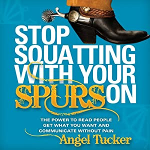 Stop Squatting with Your Spurs On Audiobook