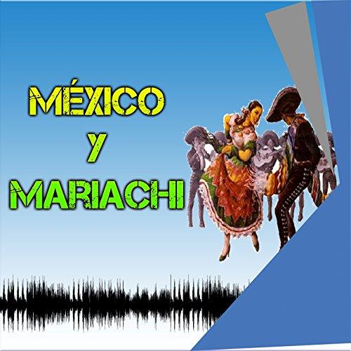 ... México y Mariachi