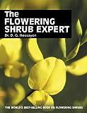 The Flowering Shrub Expert, D. G. Hessayon, 0903505398