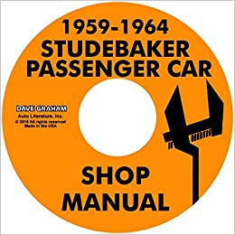 complete 1959 1960 1961 1962 1963 1964 studebaker car's repair shop &  service manual cd multimedia cd – unabridged, 1964