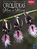 capa de Mini e Micro Orquídeas - Volume 4. Coleção Rubi