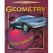 Prentice Hall Geometry: Tools for a Changing World