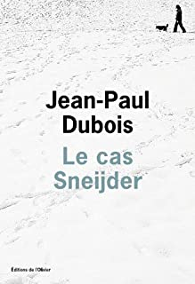 Le cas Sneijder, Dubois, Jean-Paul