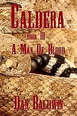 Caldera - A Man of Blood (Volume 3) Paperback