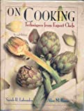 On Cooking : Techniques from Expert Chefs, Labensky, Sarah R. and Hause, Alan M., 0130187860