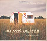 My Cool Caravan, Jane Field-Lewis and Chris Haddon, 1862058784