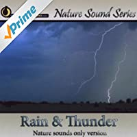 Rain & Thunder (Nature Sounds Only version)