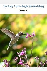 Ten Easy Tips to Begin Bird Watching