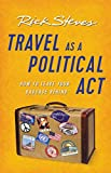 #8: Travel as a Political Act (Rick Steves)