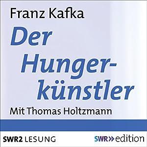 Der Hungerkünstler Hörbuch