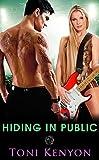 Hiding in Public: (Rockstar Romance) (Private Love Book 5)