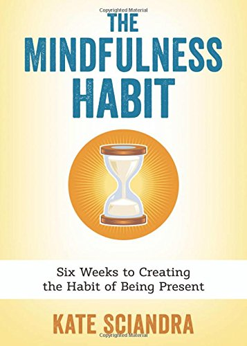 Mindfulness Habit Weeks Creating Present product image