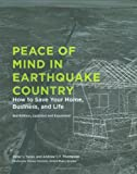 Peace of Mind in Earthquake Country: How to Save Your Home, Business, and Life
