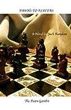 Pawns to Players: The Putin Gambit (The Chess Series) (Volume 3)