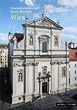 Wien : Dominikanerkirche Maria Rotunda, Frank, Isnard W. and Rainer, Konrad, 3795452228