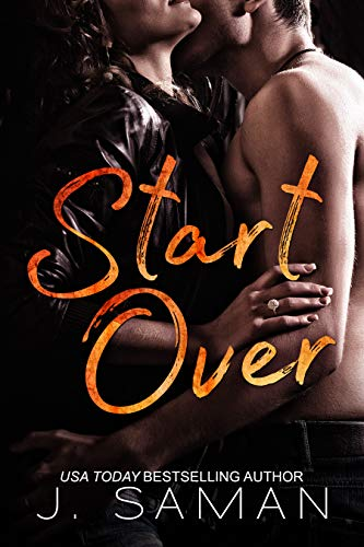 Book: Start Over - A Novel (Start Again Series #2) by J. Saman