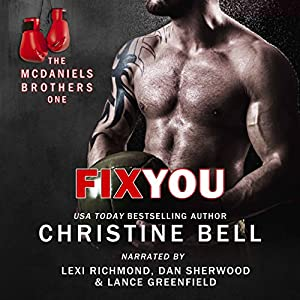 Fix You: Bash and Olivia's Story, The McDaniels Brothers Book One Audiobook