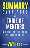 img - for Summary & Analysis of Tribe of Mentors: A Guide to the Book by Tim Ferriss book / textbook / text book