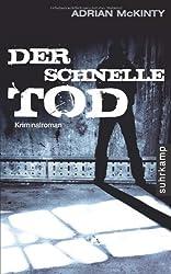 Der schnelle Tod: Kriminalroman (suhrkamp taschenbuch)