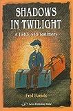 Shadows in Twilight, Fred Daniels, 9652290769