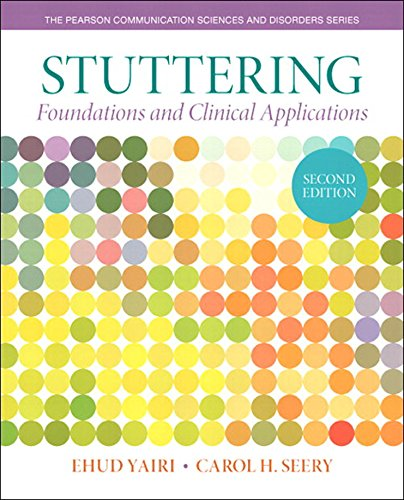 Download Stuttering: Foundations and Clinical Applications (2nd Edition) (Pearson Communication Sciences & Disorders) Pdf