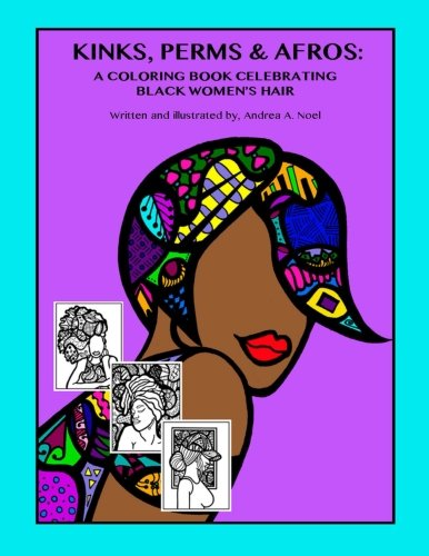 Search : Kinks, Perms & Afros:: A Coloring Book Celebrating Black Women's Hair