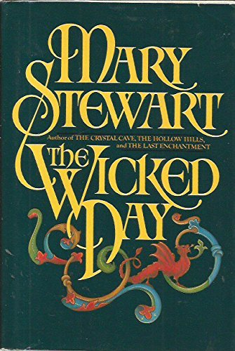 The Wicked Day, Stewart, Mary