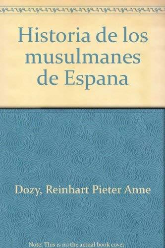 Historia de los musulmanes de España, 4 vols.: Amazon.es: Dozy, Reinhart: Libros