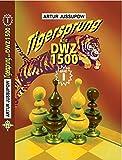 Tigersprung auf DWZ 1500: Band 1