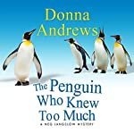 The Penguin Who Knew Too Much | Donna Andrews