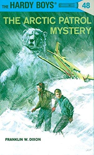 The Arctic Patrol Mystery (Hardy Boys, No. 48)