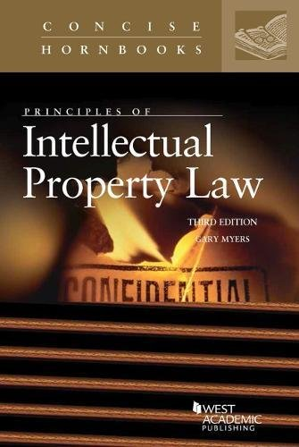 Principles of Intellectual Property Law (Concise Hornbook Series)