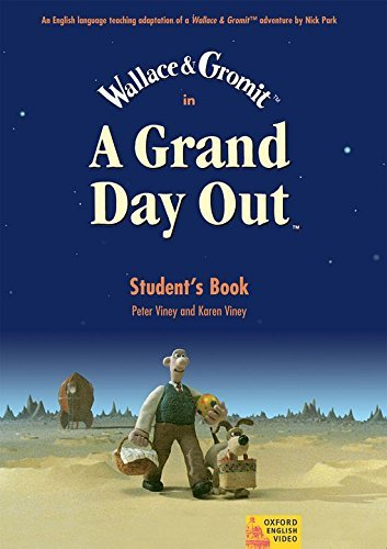 A Grand Day Out: Student Book (Oxford English Video) by Nick Park (2004-03-11)