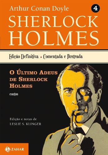 O Último Adeus de Sherlock Holmes - Coleção Clássicos Zahar