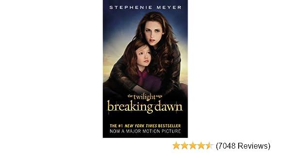 Amazon com: Breaking Dawn (The Twilight Saga, Book 4) (9780316226134