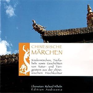 Chinesische Märchen Hörbuch