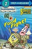 Food Fight! (SpongeBob SquarePants) (Step into Reading)