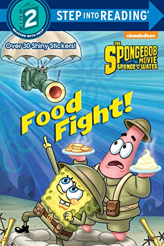 Food Fight! (SpongeBob SquarePants) (Step into Reading) ()