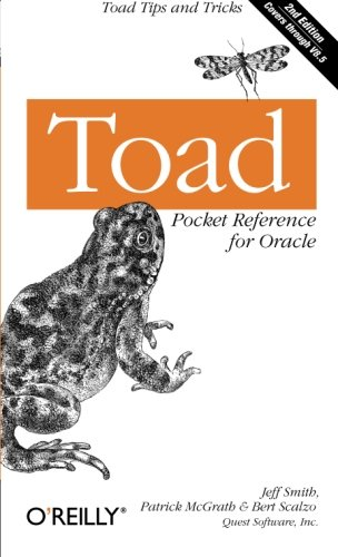 Toad Pocket Reference for Oracle: Toad Tips and Tricks (Pocket Reference (O'Reilly))