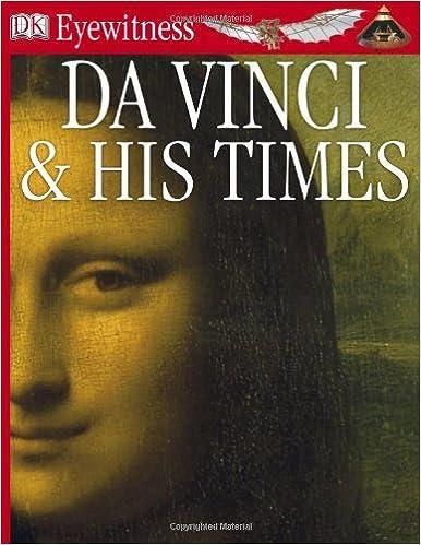 DK Eyewitness Books Da Vinci And His Times