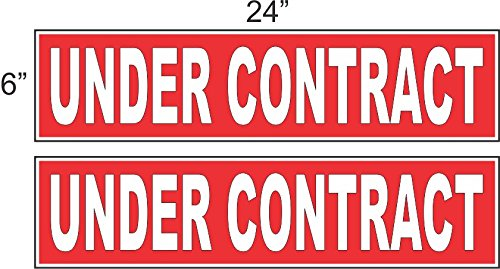 2 - 6x24 UNDER CONTRACT Real Estate Rider Sign Red REVERSE OUT