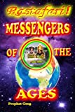 Rastafari Messengers Of The Ages: ---